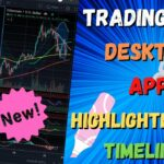 TradingView Desktop Application – New Timelines and Highlighter Drawing Tool
