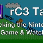 rC3 Talk: Hacking the Nintendo Game Watch