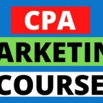 Cpa Marketing For Beginners: How To Start Cpa Marketing Step by Step (Full CPA MARKETING Training)