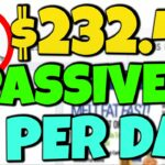 Earn 232.45 Daily In Passive Income That Takes 5 Minutes (Make Money Online)