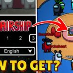 HOW to PLAY NEW AIRSHIP MAP in AMONG US HOW TO GET NEW MAP in AMONG US (AMONG US UPDATE)