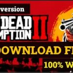How To Download Red Dead Redemption 2 For Free (Cracked) Latest Version 100 Working