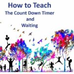 How to Use and Teach the Countdown Timer and Wait Card