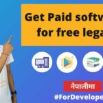 How to get paid software, books, apps and more for free legally in Nepali ICT Gyan