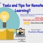 Tools and Tips for Remote Learning – Humera Riyaz 2021