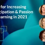 Tools for Increasing Participation Passion for Learning in 2021