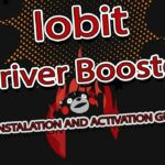 Iobit Driver Booster license key guide latest version