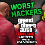 The WORST Hackers Ive EVER Seen GTA 5 Online Heists With Randoms Ep. 8