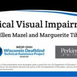 Cortical Visual Impairment (CVI) with Perkins Day 1