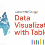 Creating Data Visualizations with Tableau Google Data Analytics Certificate