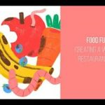 Food Futures: Creating a Waste-Free Restaurant Culture