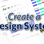 Create a Design System with Figma – Full Course