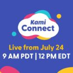 LIVE Kami Connect 2021
