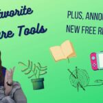 My 11 FAVORITE Self-Care Tools PLUS New FREE Resource Announcement