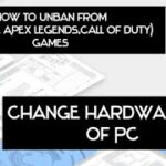 Hardware id changersetup pc for hack.. or card…unban from top games