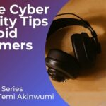 Online Cyber Security Tips to Avoid Scammers