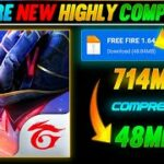 🔥FREE FIRE HIGHLY COMPRESSED LATEST VERSION FOR ALL DEVICES