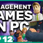 Top 12 Best Management Games to Play on PC