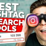 Best Instagram Hashtag Research Tools (Top 3) Get More Reach